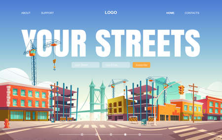 Your streets banner. Construction and repair buildings in city. Vector landing page of town architecture with cartoon cityscape with unfinished build of houses, empty road and overpass