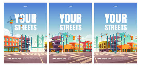Your street cartoon posters with buildings under construction, site, crane, empty city road and fencing traffic barriers. Engineering works, town renovation architecture project, vector illustration