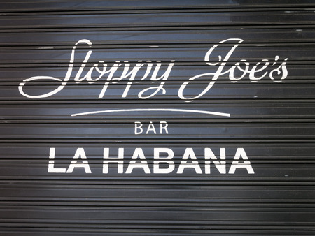 sloppy: The famous Sloppy Joes bar a favorite of american celebrities before the 1959 cuban revolution