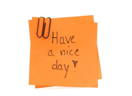 convivialit�: deux post-it note manuscrite avec Have a Nice Day sur les