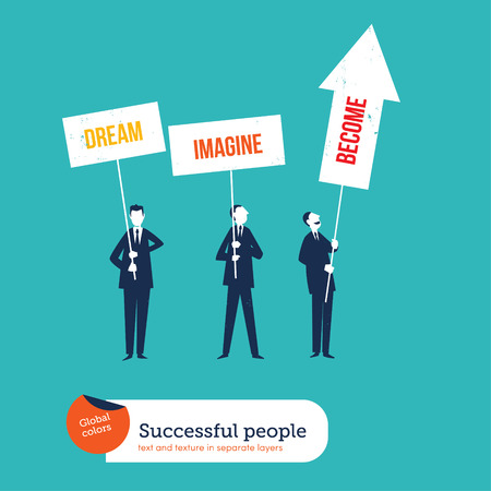 Businessmen with banners Imagine dreaming become. Vector illustration file. Global colors. Text and Texture in separate layers.