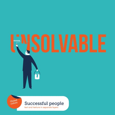 unsolvable: Businessman painting the word unsolvable. Vector illustration Eps10 file. Global colors. Text and Texture in separate layers.