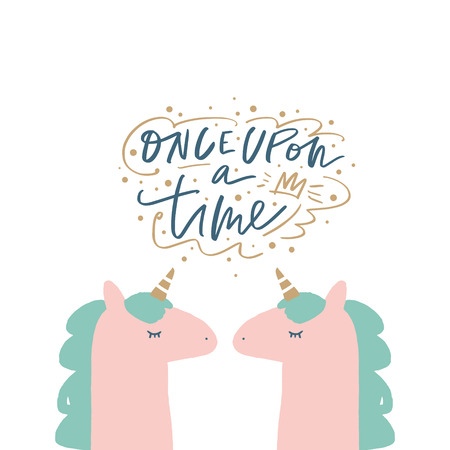 Vector cute postcard design with pastel colored unicorn and lettering sign. Once upon a time. Hand painted nursery art