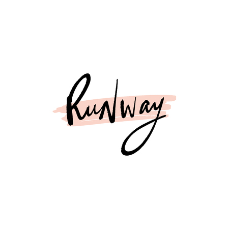 Runway signature, fashion lettering text. Fashion postcard or banner, good for t-shirt print. Letters banner