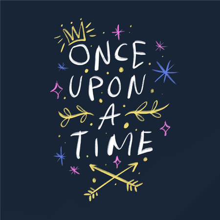 Lettering Once upon a time. Magic art. Decor element, print for your stuff and graphic design. Good for gift card and kids products Illustration