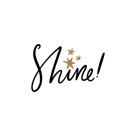 Shine text. Tempting cute typography lettering postcard or poster. Vector illustration