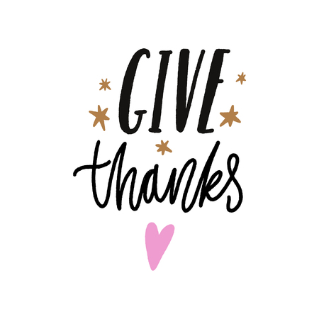 Give thanks. Tempting cute typography lettering postcard or poster. Vector illustration Иллюстрация