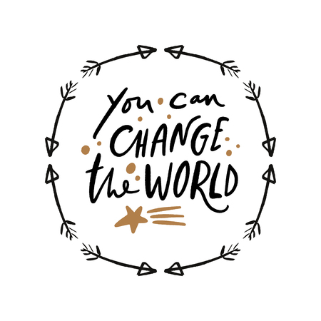 You can change the world text. Boho folk frame. Tempting cute typography lettering postcard or poster. Vector illustration Illustration