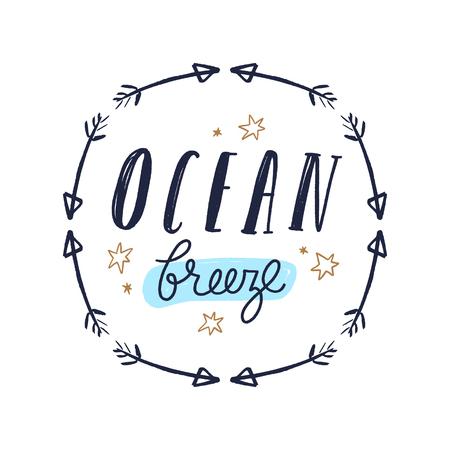 Tempting cute typography lettering postcard or poster. Ocean, boho folk frame. Vector illustration Illustration