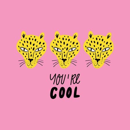 Funny cool leopard on pink background with quote. Trendy kids nursery print.
