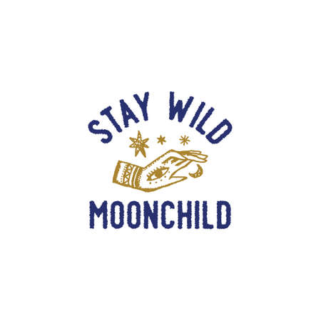 Stay Wild Moonchild Art Print with Text Sign Moon Hand Logo or Label 向量圖像