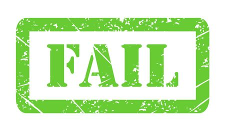 Vector illustration isolated of the word Fail in green ink stamp .