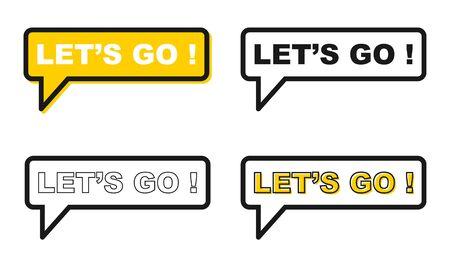 Let´s go icon chat, messenger vector for your website. Modern symbol for web, app etc .