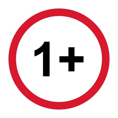 1+ restriction flat sign with red circle isolated on white background. Age limit symbol. No under one year warning illustration .