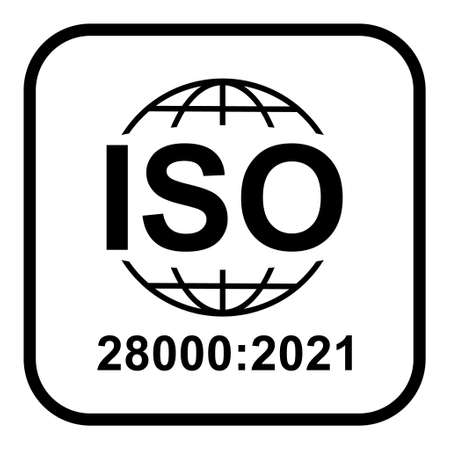 Iso 28000: 2021 icon. Security Management Systems. Standard quality symbol. Vector button sign isolated on white background. Illustration