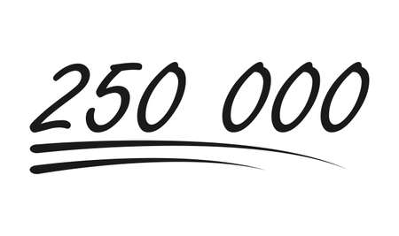 Congratulation number lettering, 250 000 celebrate follower icon, web online post vector illustration. 向量圖像