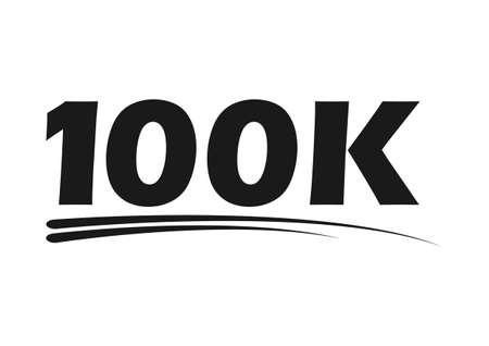 Congratulation number lettering, 100k celebrate follower icon, web online post vector illustration.