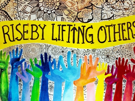 design: Rise by lifting others art design