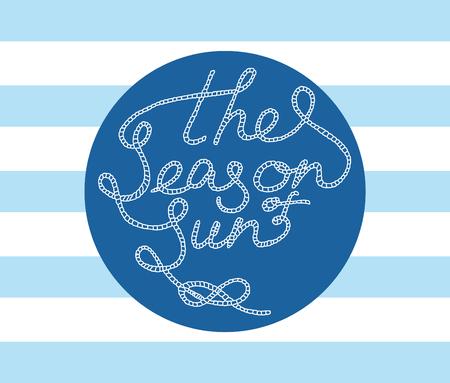handdrawn lettering the season of sun Ilustração