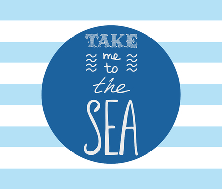 lettering handdrawn take me to the sea Çizim