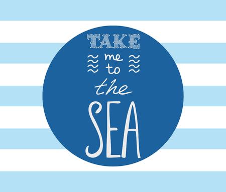 lettering handdrawn take me to the sea Ilustração