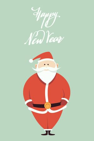 New Year and Christmas card. Santa Claus in traditional costume and Happy New Year inscription. Flat vector illustration.