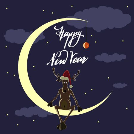 Cartoon reindeer in a hat of Santa Claus is sitting on the moon against the night sky, the inscription Happy New Year. New Year and Christmas card.