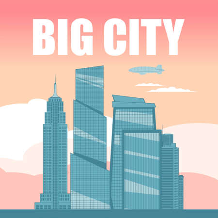 A poster depicting a big city. Skyscrapers against the pink sky. Vector illustration.