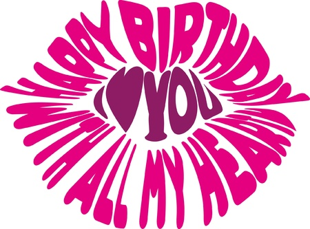 anniversary sexy: birthday message on the lip - I love you with all my heart Illustration