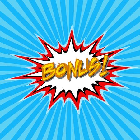 Inscription Bonus  pop art style, comic sketch, vector illustration for print or website design