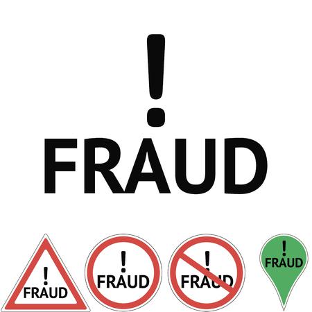 fabricate: Fraud Danger Hazard sign Illustration