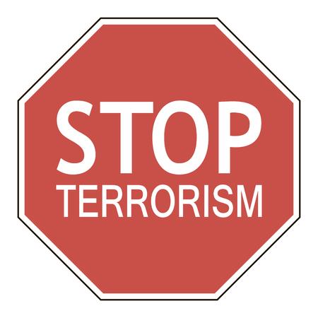 crime prevention: Sign stop terrorism, octagonal road sign calling to stop terrorism, vector illustration for print or website design