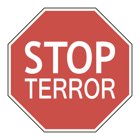 terror: Sign stop terror octagonal road sign calling to stop terror, vector illustration for print or website design