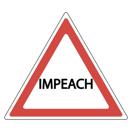 sign of impeachment, the word impeach in red warning triangle, vector Illustration