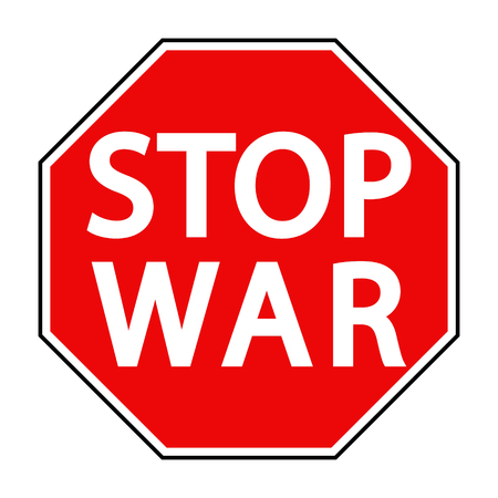 command: red octagonal stop sign war sign asking to stop the war, the vector concept of peace in Syria and Ukraine Illustration