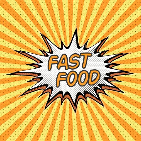 food: Fast food word in style pop art Illustration