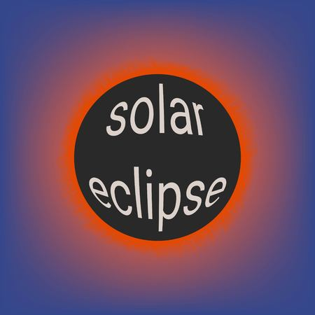 Total solar eclipse, coronal glow of the sun, vector illustration with 3d text on the moon solar eclipse event in 2017 USA Illustration