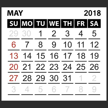 calendar sheet May 2018,  simple style. Week starts from sunday of the red color, vector easy to edit Illustration