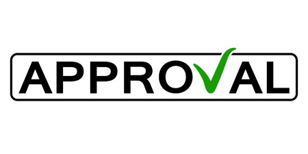 word approval with the green check mark instead of the letter V, vector concept consent, approval, endorsement consideration in the frame box.