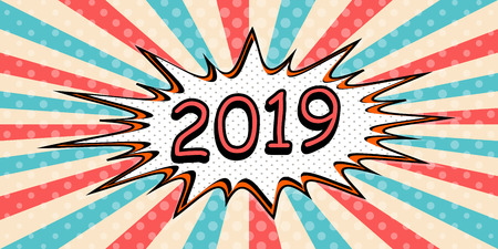 happy New year banner of 2019 the style of pop art Comic Speech Bubble. 2019 Vector cartoon explosion comic con Ilustração