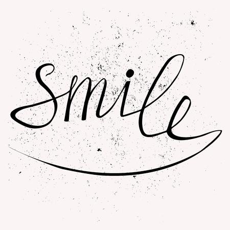 Dibujado a mano cartel de la tipografía. Diseño elegante cartel tipográfico con la inscripción sonrisa. Se utiliza para tarjetas de felicitación, carteles e invitaciones impresas.