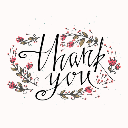 salutations: Lettering Thank you with  hand drawn flowers. You can place your own text on the bottom. Vector and illustration design. Illustration