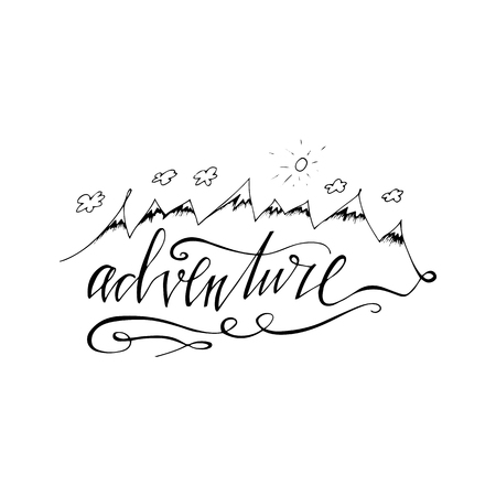 ADVENTURE lettering with mountains, clouds and sun. Inspiration and motivational quotes lettering. Hand drawn lettering. Isolated on white background. Perfect design element.