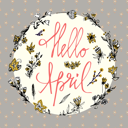 Hello April. Spring card. Lettering spring season with leaf for greeting card, invitation template. Hand drawn letters for greeting card, invitation and web design.