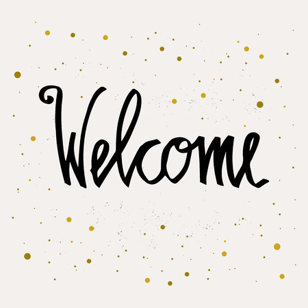 Welcome hand lettering inscription. Hand drawn elements. Modern design with stars background. Inspirational illustration. Used for greeting cards, posters and print invitations 免版税图像 - 90424375