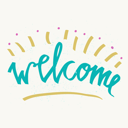 Welcome hand lettering inscription. Hand drawn elements. Modern design with stars background. Inspirational illustration. Used for greeting cards, posters and print invitations 免版税图像 - 90424381