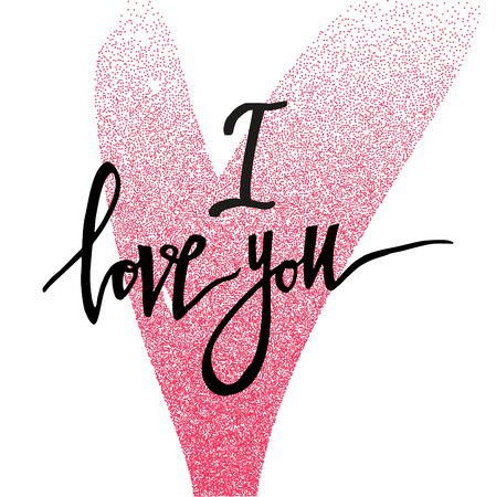 I love you. Valentines day greeting card with calligraphy and glitter hearts. Hand drawn design elements. Template for greeting card, banner, poster, congratulate.