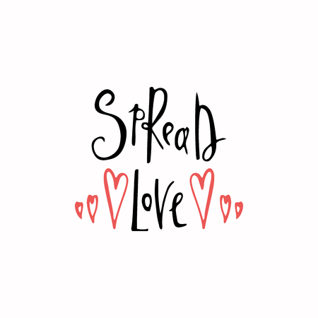 Spread love romantic inscription. Greeting card with calligraphy. Hand drawn lettering. Typography for invitation, banner, poster or clothing design. Vector quote. 免版税图像 - 100774939