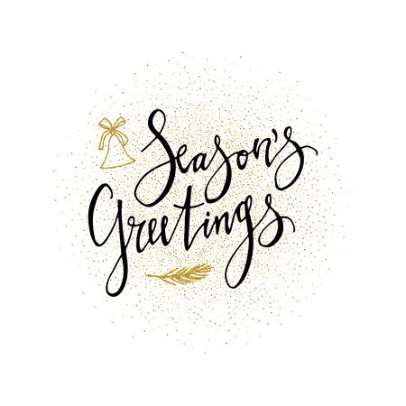 Seasons Greetings card. Calligraphy phrase with gold glitter present. Modern lettering. New Year card. Used for greeting card, valentines day, banner, poster, congratulate Ilustração