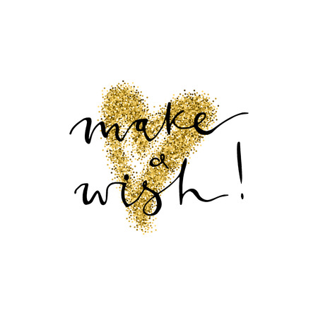 Make a wish handmade lettering with gold glitter heart. for Christmas New Year cards and banners. Used for greeting card, valentines day, banner, poster, congratulate. Isolated on white background Ilustração